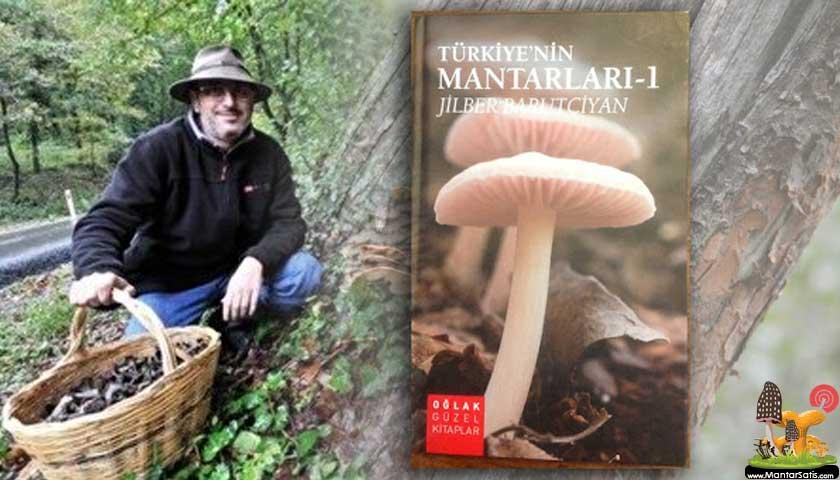 Türkiye'nin Mantarları - Jilber Barutçiyan